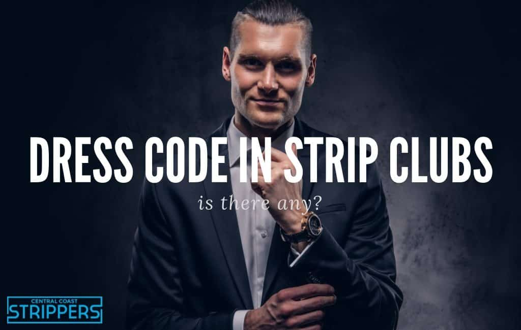 dress code in strip clubs