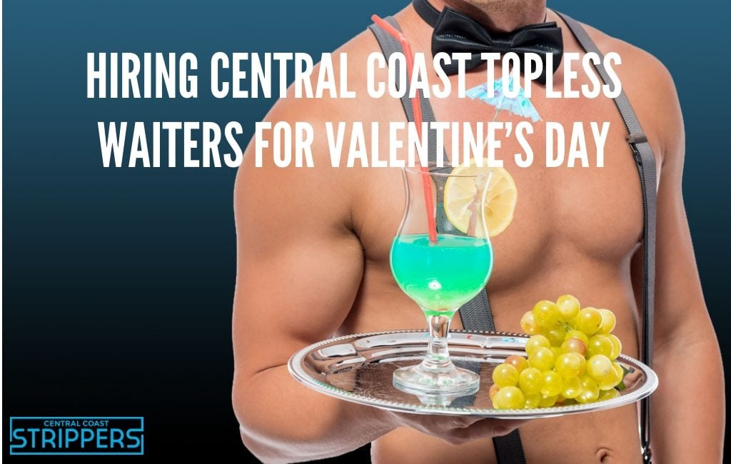 central coast topless valentines day waiters