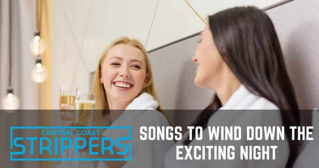 songs to wind down
