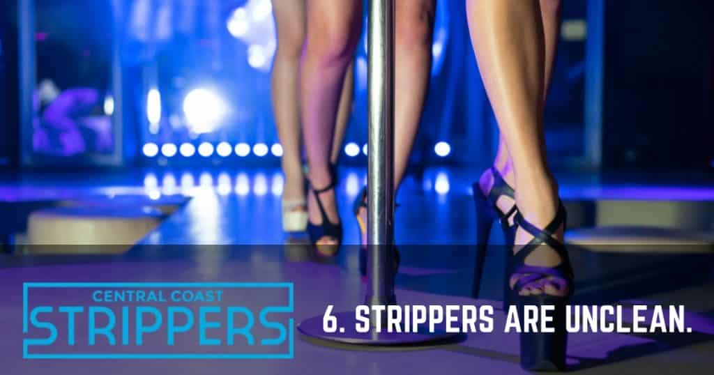 strippers are unclean